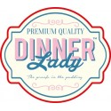 DINNER LADY ( UK )
